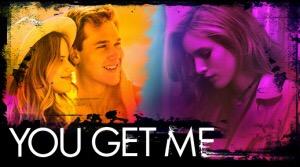 You Get Me (2017) - USA